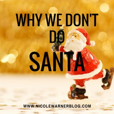 Why We Don't Do Santa
