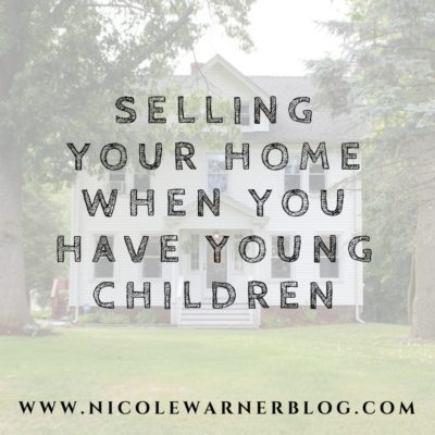 Selling Your Home When You Have Young Children