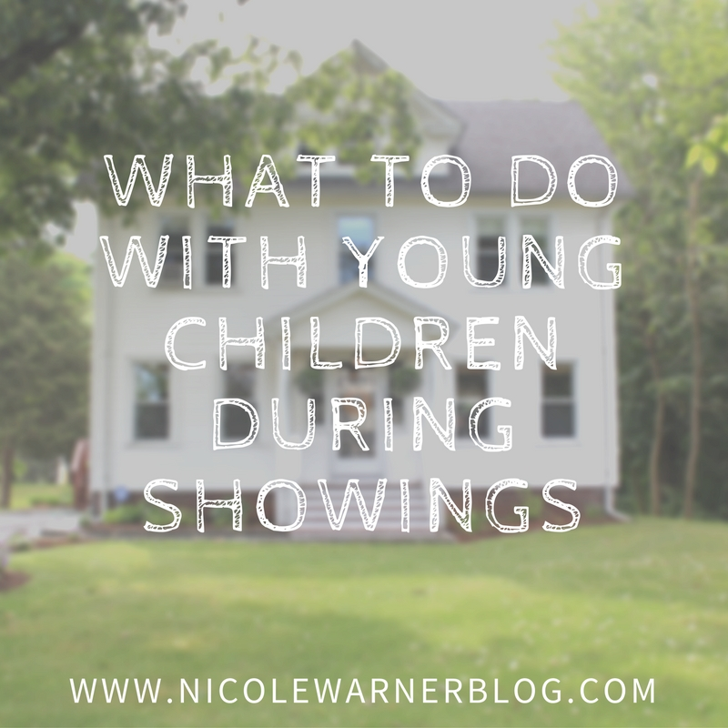 What to do with Young Children During Showings